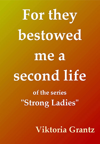 for_they_bestowed_me_a_second_life